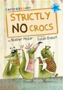 Strictly No Crocs (Blue Early Reader) als Taschenbuch