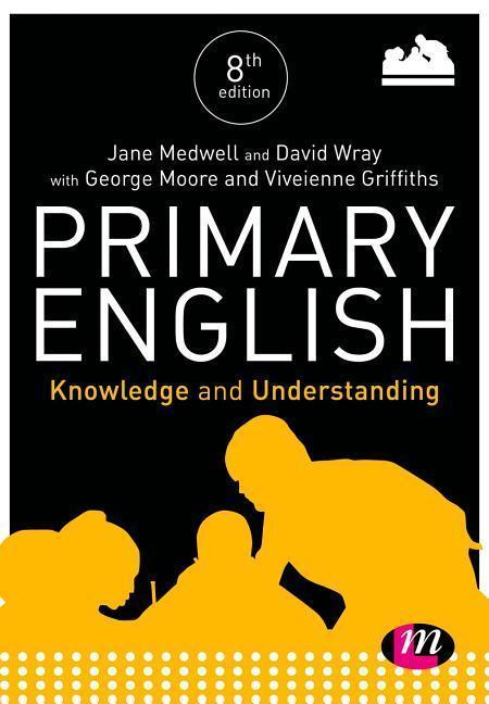 Primary English: Knowledge and Understanding als Buch (gebunden)