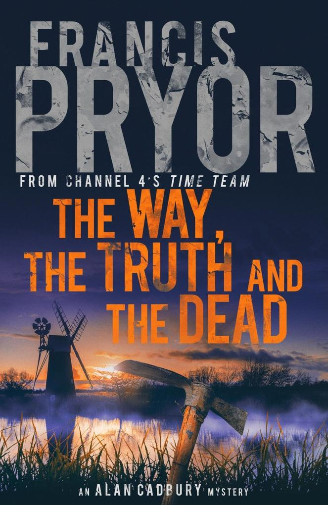 The Way, the Truth and the Dead als Buch (gebunden)