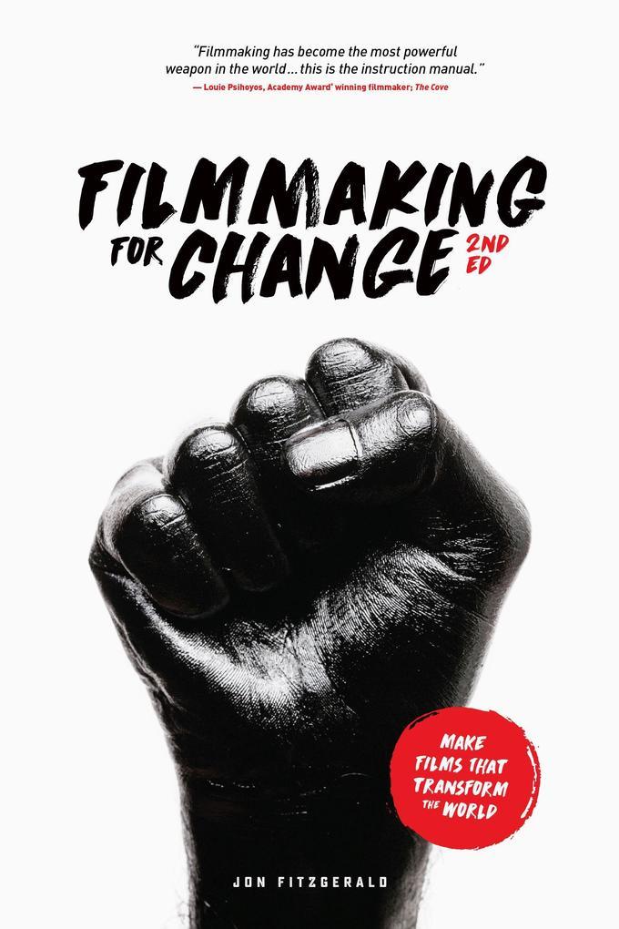 Filmmaking for Change, 2nd Edition als Taschenbuch