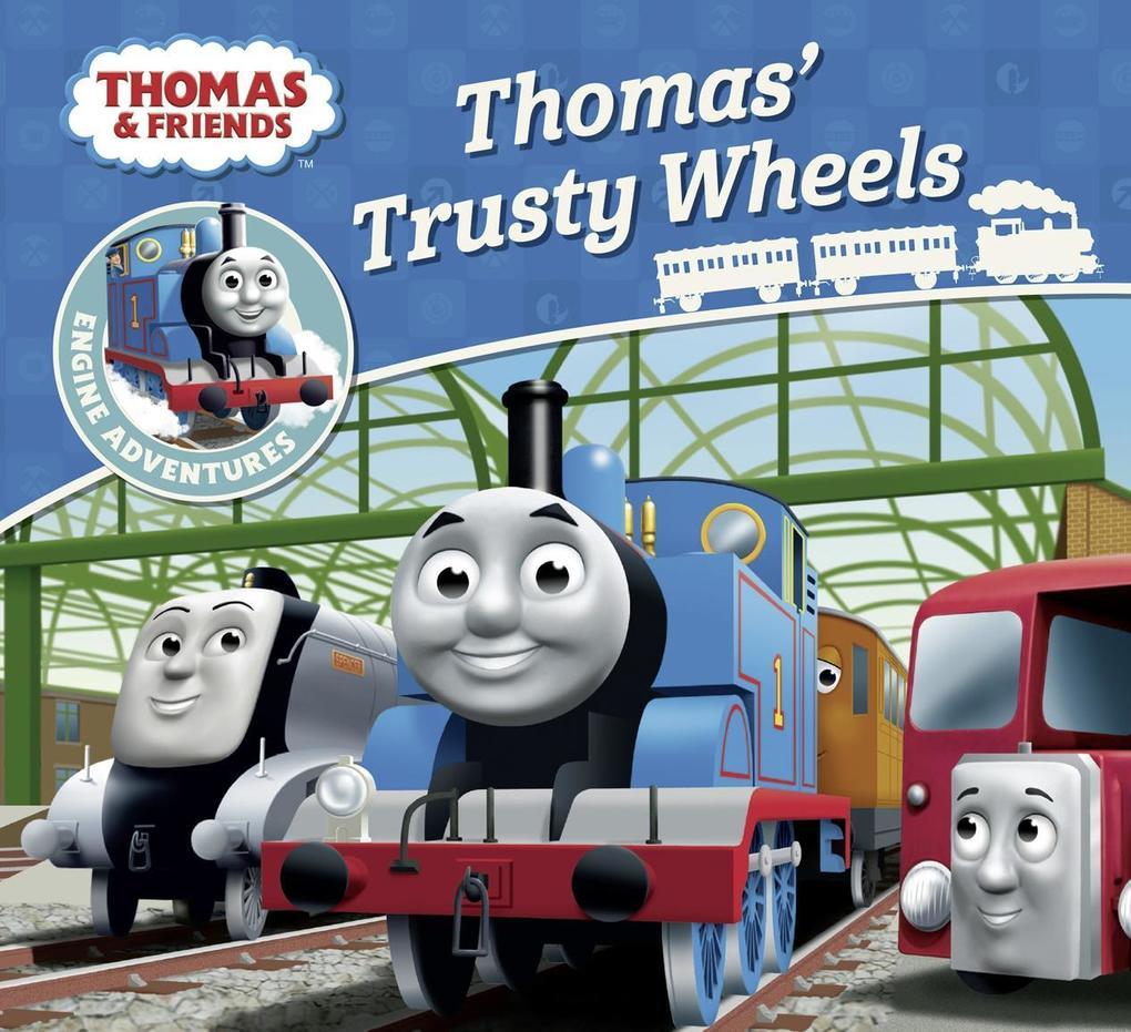 Thomas & Friends: Thomas' Trusty Wheels als Taschenbuch