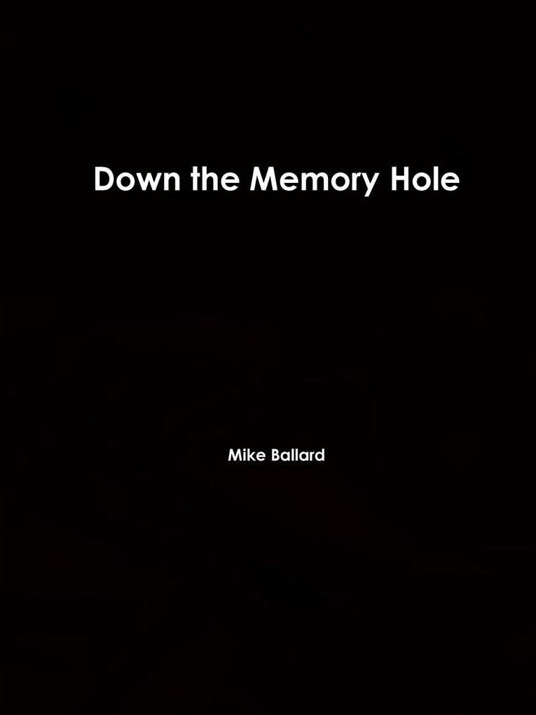 Down the Memory Hole als Taschenbuch