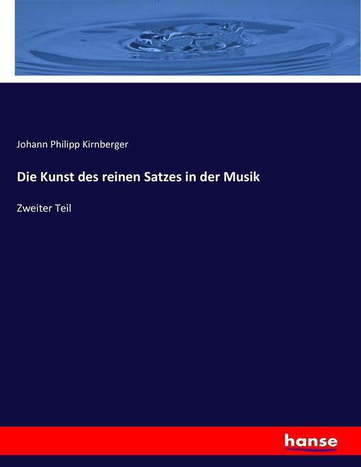 Die Kunst des reinen Satzes in der Musik als Buch (kartoniert)