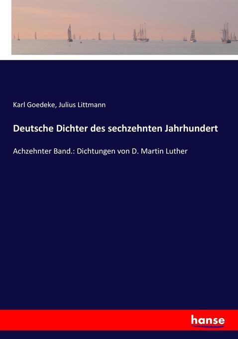 Deutsche Dichter des sechzehnten Jahrhundert als Buch (kartoniert)