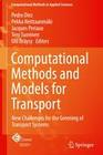 Computational Methods and Models for Transport