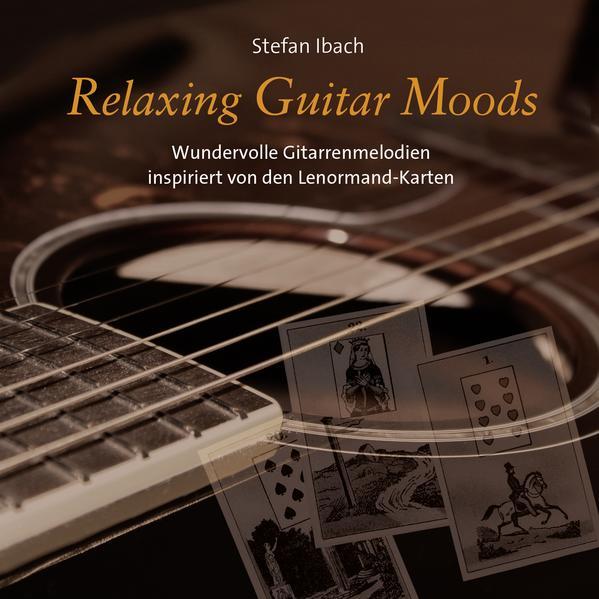 Relaxing Guitar Moods als Hörbuch CD