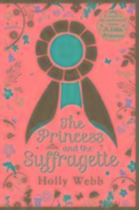 The Princess and the Suffragette als Buch (gebunden)