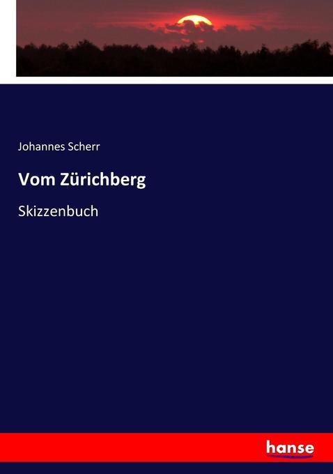 Vom Zürichberg als Buch (kartoniert)