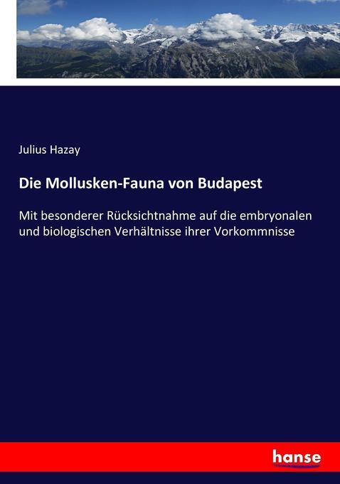 Die Mollusken-Fauna von Budapest als Buch (kartoniert)