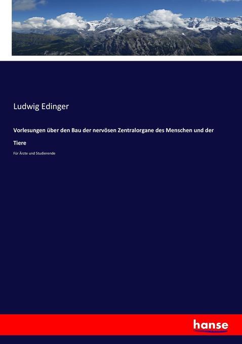 Vorlesungen über den Bau der nervösen Zentralorgane des Menschen und der Tiere als Buch (kartoniert)