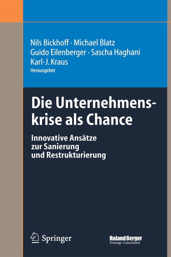 Die Unternehmenskrise als Chance als Buch (gebunden)