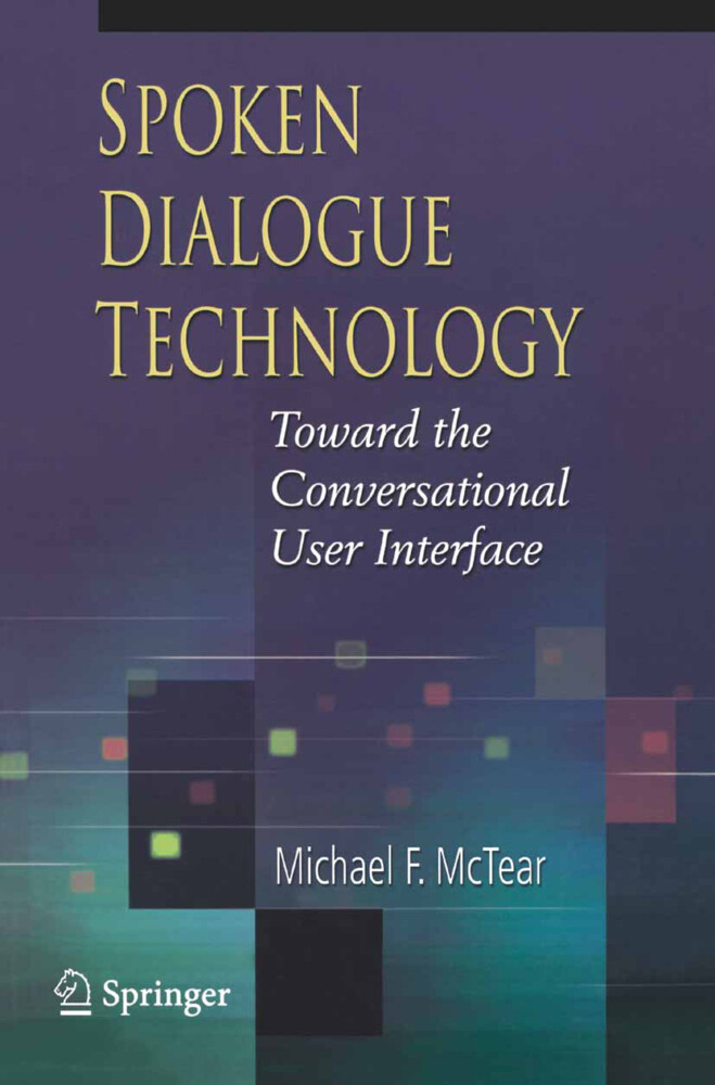 Spoken Dialogue Technology als Buch (kartoniert)