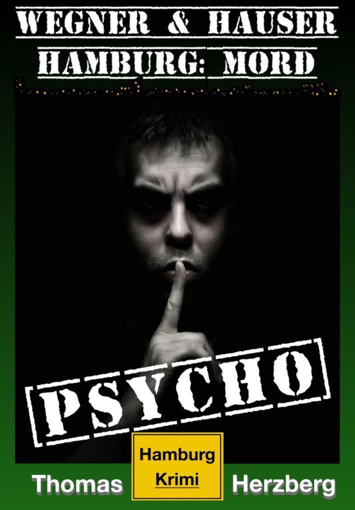 Psycho (Wegner & Hauser) als eBook epub