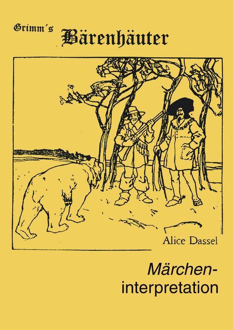 """Märcheninterpretation zu """"Grimm's Bärenhäuter"""" als Buch (kartoniert)"""
