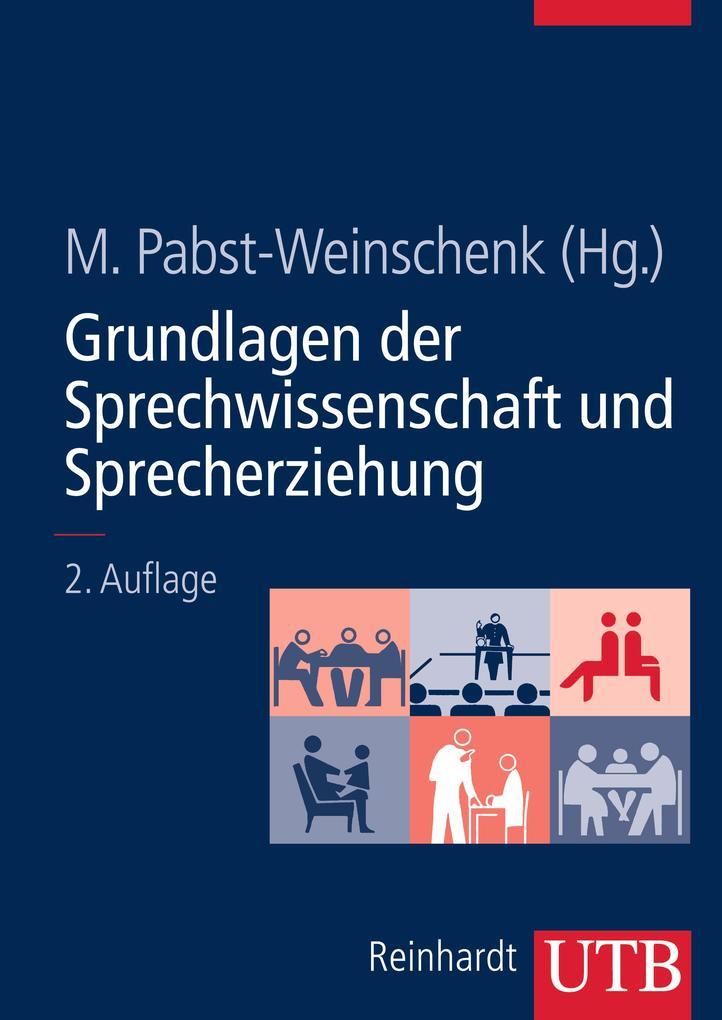 Grundlagen der Sprechwissenschaft und Sprecherziehung als Buch (kartoniert)