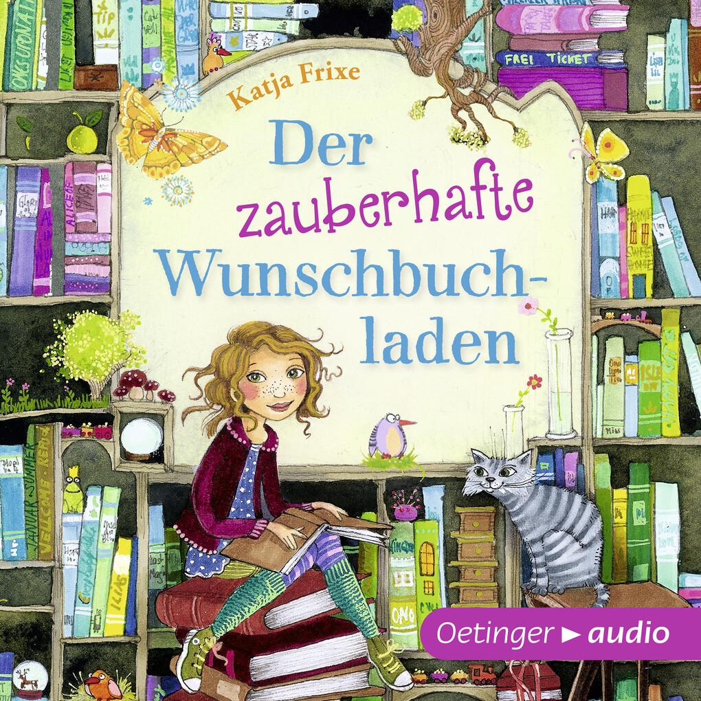 Der zauberhafte Wunschbuchladen als Hörbuch Download