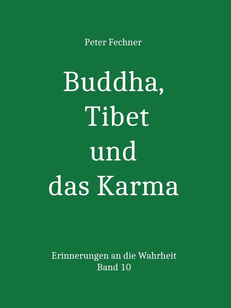 Buddha, Tibet und das Karma als eBook