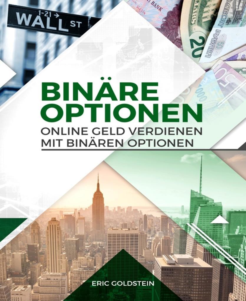 Online Geld verdienen mit Binären Optionen als eBook epub