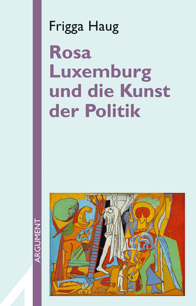 Rosa Luxemburg und die Kunst der Politik als Buch (kartoniert)