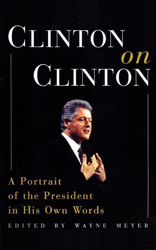 Clinton on Clinton als Taschenbuch