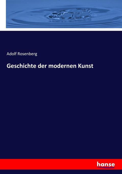 Geschichte der modernen Kunst als Buch (kartoniert)