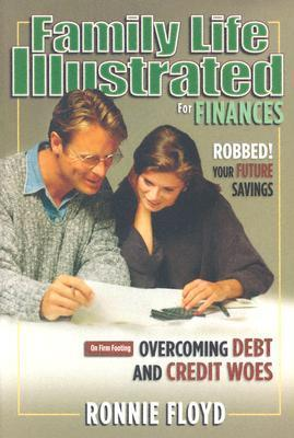 Family Life Illustrated for Finances: 7 Financial Foes of Your Future [With Audio CD] als Buch (gebunden)