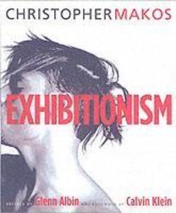Exhibitionism als Buch (gebunden)