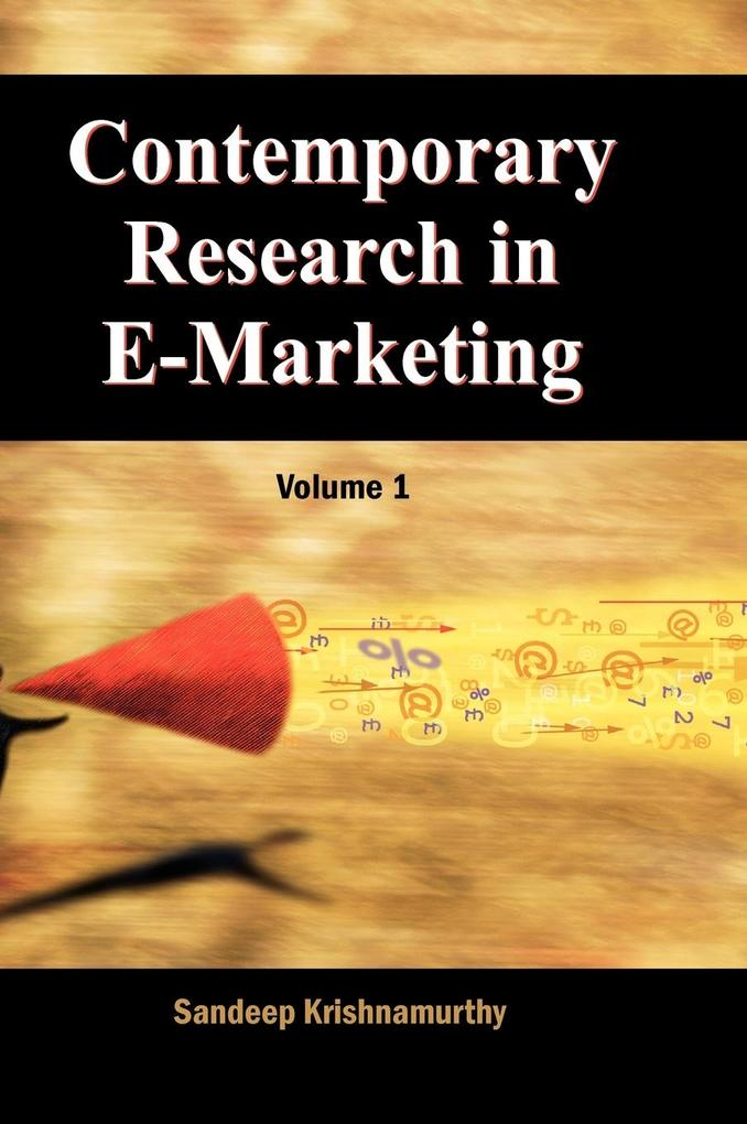 Contemporary Research in E-Marketing, Volume 1 als Buch (gebunden)