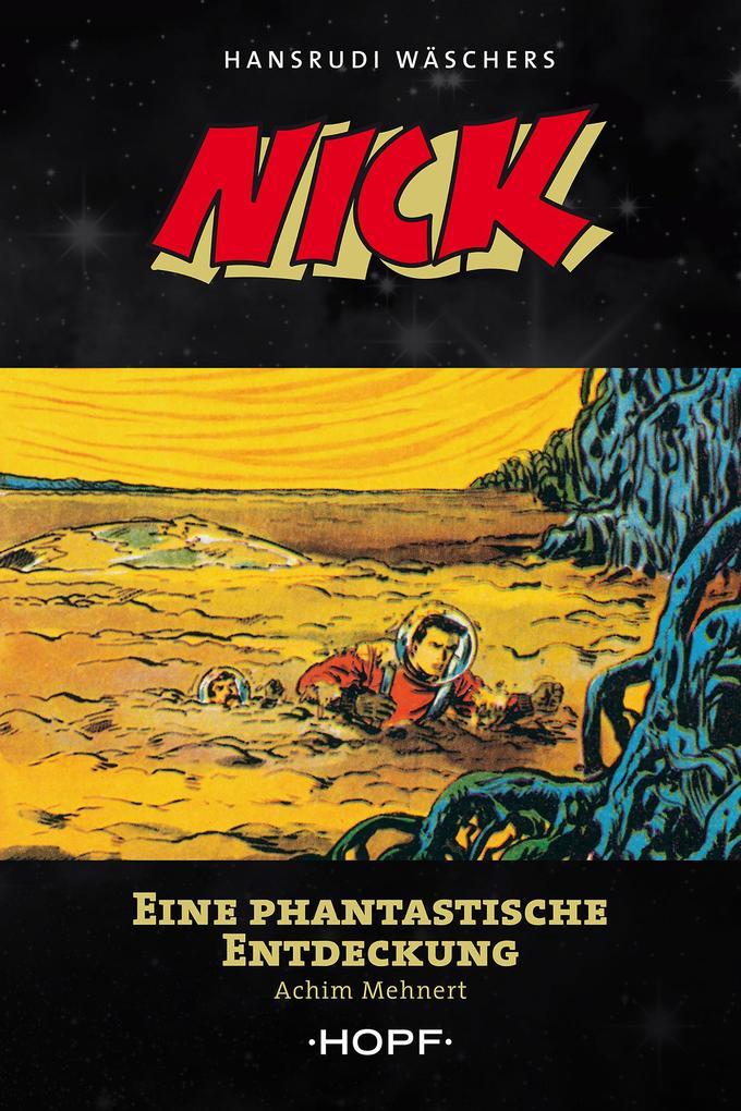 Nick 5: Eine phantastische Entdeckung als eBook epub