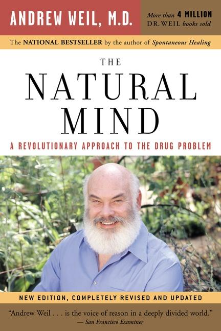 The Natural Mind: A Revolutionary Approach to the Drug Problem als Taschenbuch