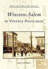 Winston-Salem in Vintage Postcards