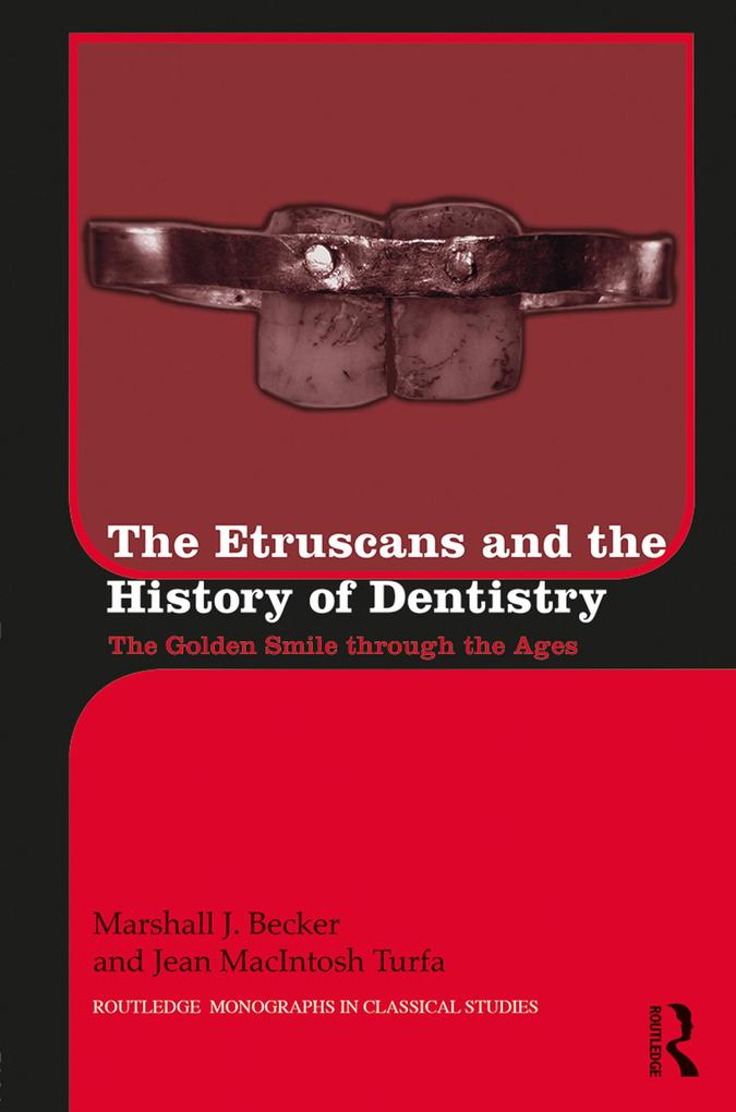 The Etruscans and the History of Dentistry als eBook epub
