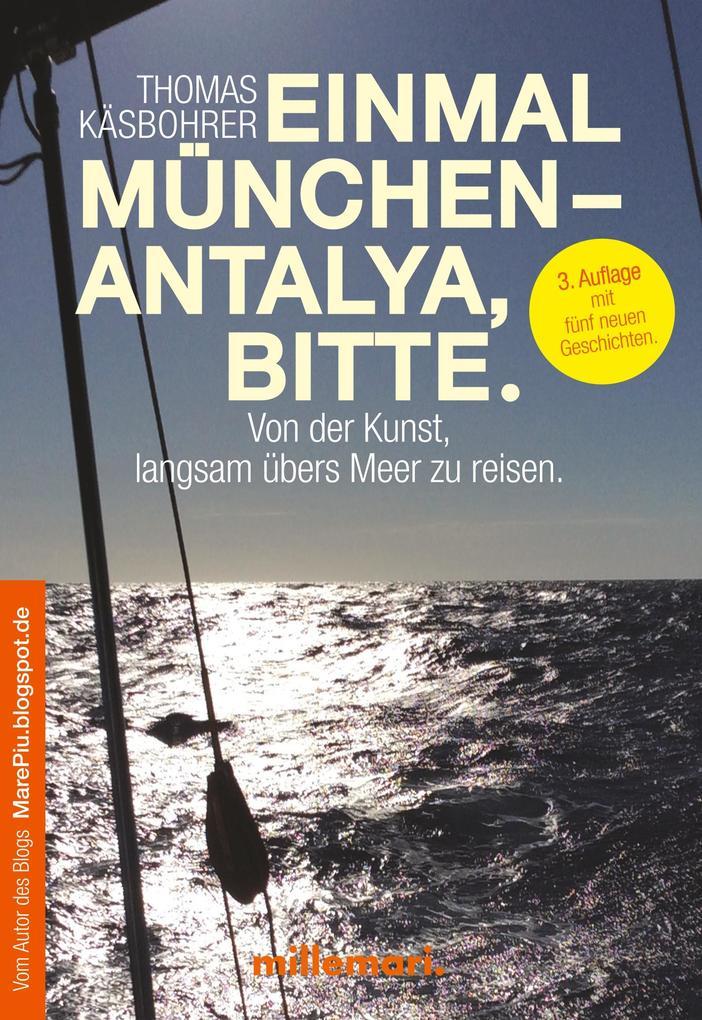Einmal München - Antalya, bitte. als Buch (kartoniert)