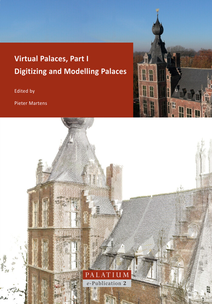 Virtual Palaces / Digitizing and Modelling Palaces als Buch