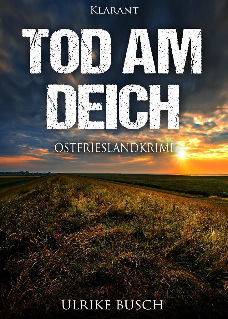 Tod am Deich. Ostfrieslandkrimi als eBook epub