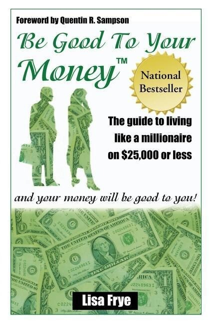 Be Good To Your Money als Taschenbuch