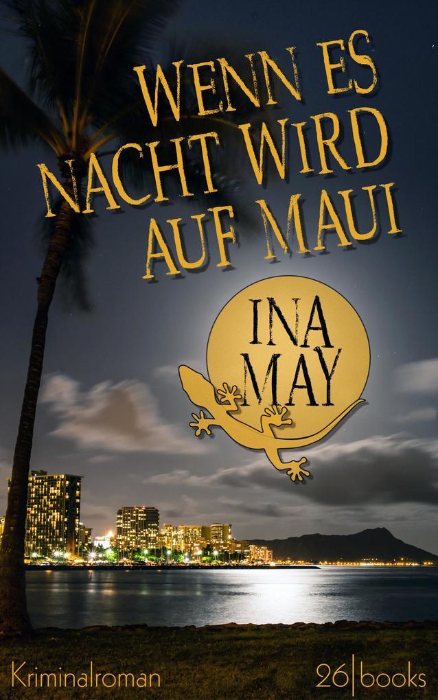Wenn es Nacht wird auf Maui als eBook