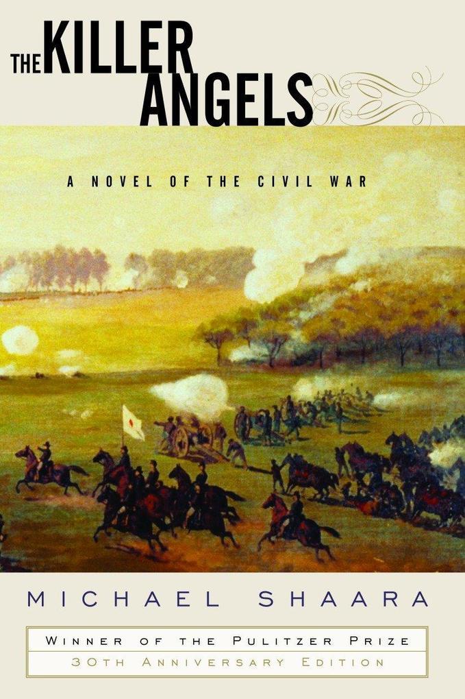 The Killer Angels: A Novel of the Civil War als Buch (gebunden)
