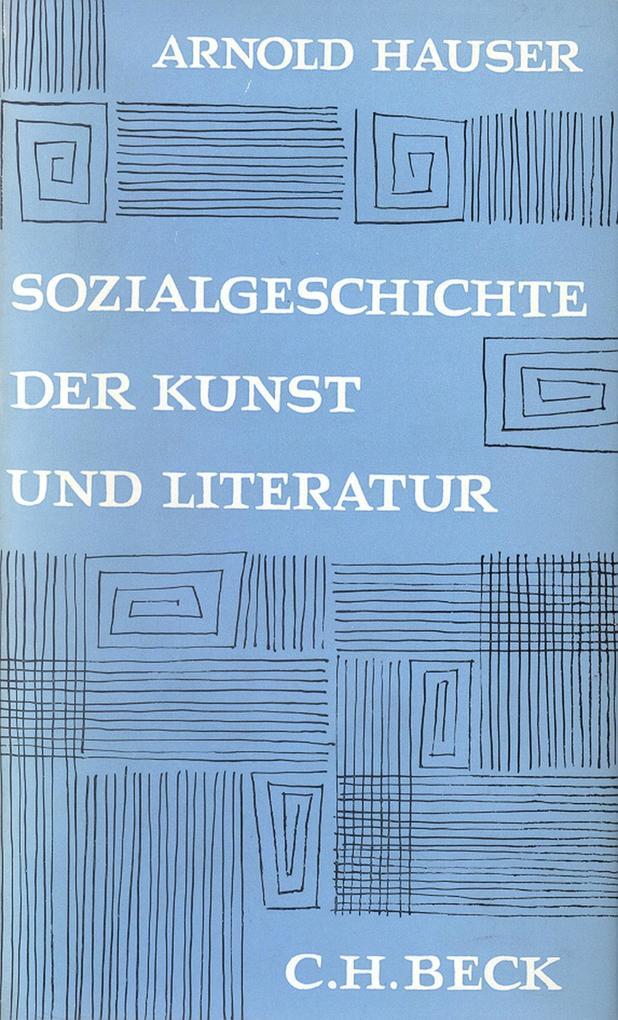Sozialgeschichte der Kunst und Literatur als eBook pdf