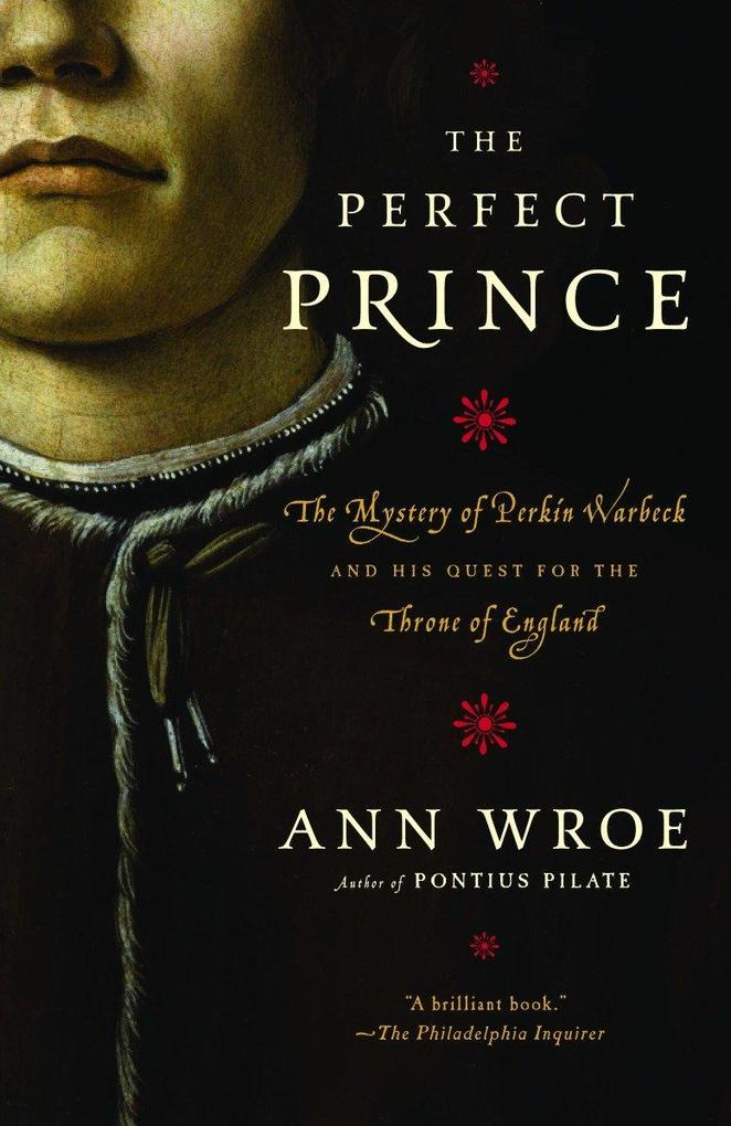 The Perfect Prince: Truth and Deception in Renaissance Europe als Taschenbuch