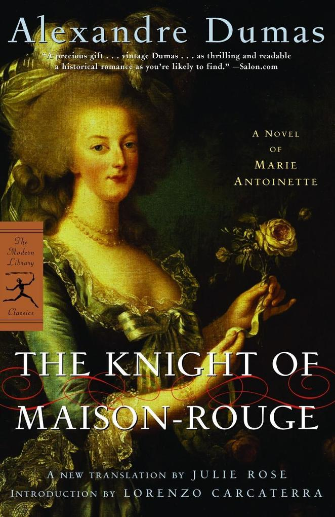 The Knight of Maison-Rouge: A Novel of Marie Antoinette als Taschenbuch