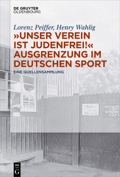 """""""Unser Verein ist judenfrei!"""" Ausgrenzung im deutschen Sport als Buch (gebunden)"""