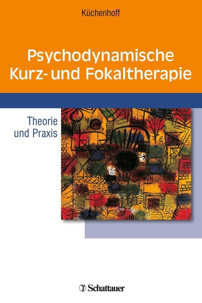 Psychodynamische Kurz- und Fokaltherapie als Buch (kartoniert)