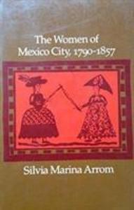The Women of Mexico City, 1790-1857 als Taschenbuch