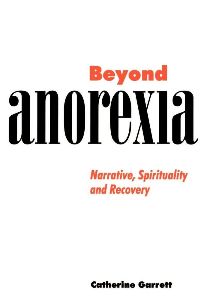 Beyond Anorexia als Buch (kartoniert)