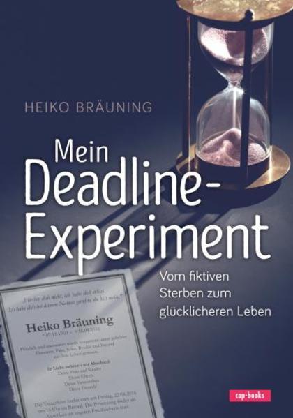 Mein Deadline-Experiment als Buch (gebunden)