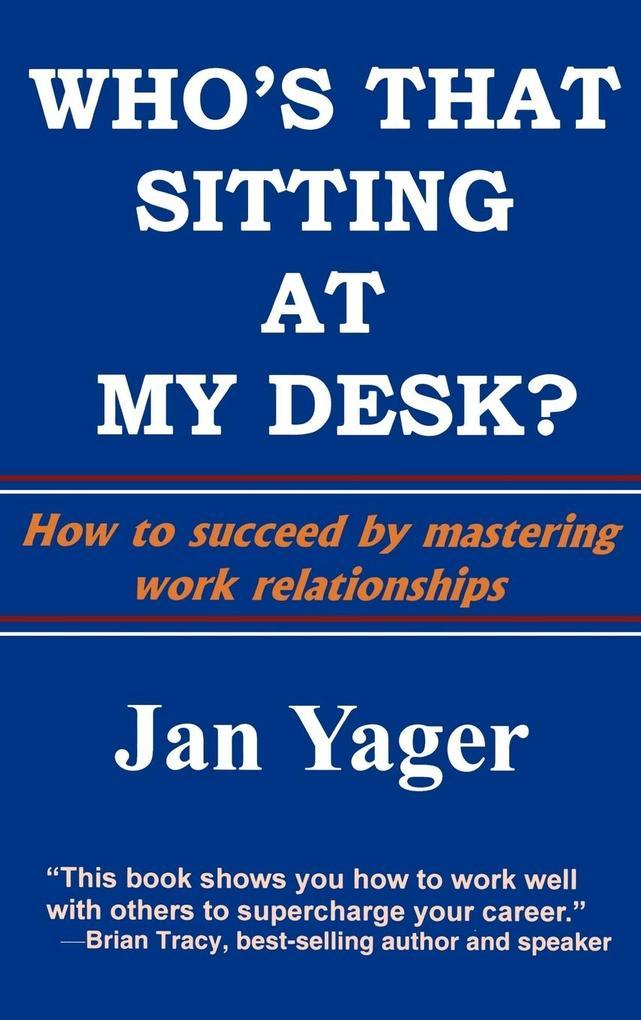 Who's That Sitting at My Desk? als Buch (gebunden)