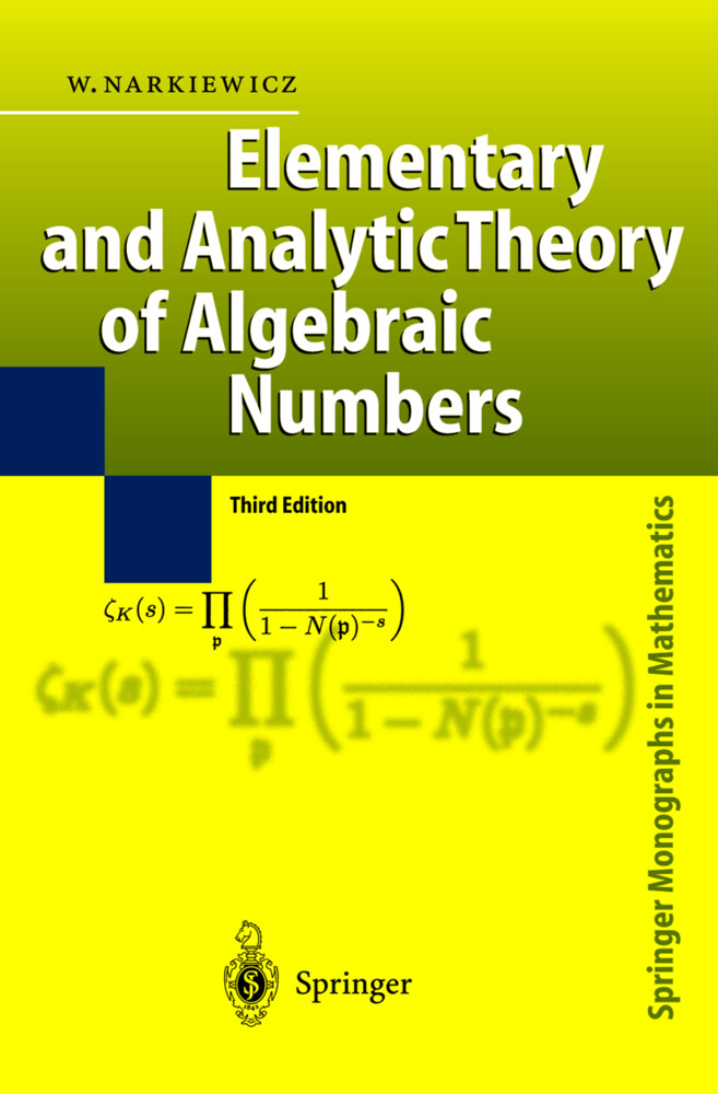 Elementary and Analytic Theory of Algebraic Numbers als Buch (gebunden)