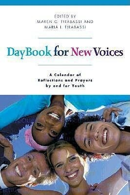 Daybook for New Voices: A Calendar of Reflections and Prayers by and for Youth als Taschenbuch