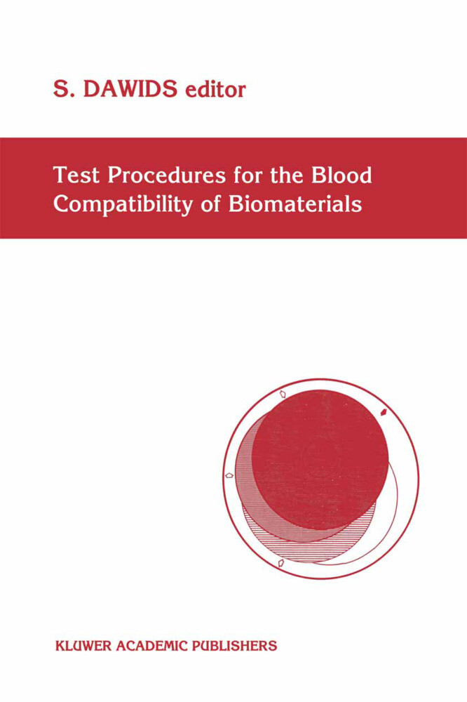 Test Procedures for the Blood Compatibility of Biomaterials als Buch (gebunden)